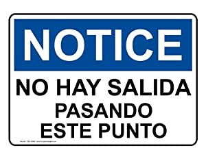 Amazon.com : OSHA NOTICE No Exit Past This Point Spanish Sign ONS