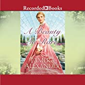 A Beauty So Rare: Belmont Mansion, Book 2 | [Tamera Alexander]