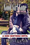 Good Girl Gone (Reed Brothers)