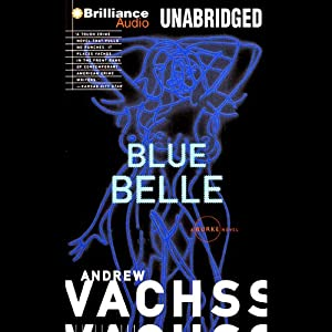 Blue Belle: A Burke Novel #3 | [Andrew Vachss]