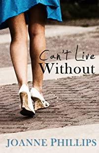 (FREE on 9/19) Can't Live Without by Joanne Phillips - http://eBooksHabit.com
