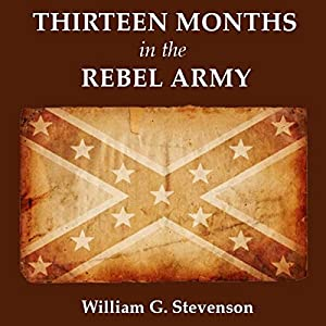 Thirteen Months in the Rebel Army Audiobook