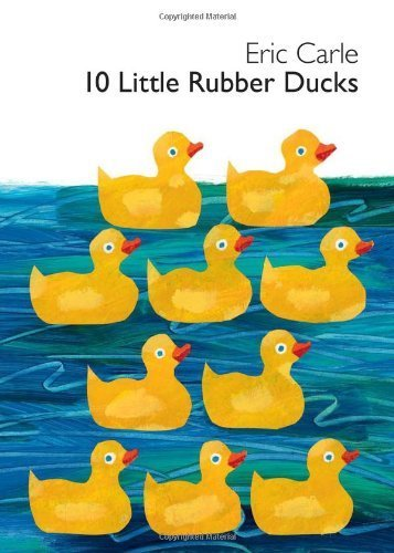 10 Little Rubber Ducks Board Book (World Of Eric Carle (Harper)) By Carle, Eric (Brdbk Edition) [Boardbook(2010)] front-650511