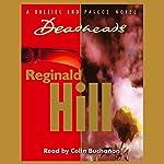 Deadheads | Reginald Hill