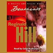 Deadheads: Dalziel and Pascoe Series, Book 7 | Reginald Hill
