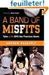 A Band of Misfits: Tales of the 2010...