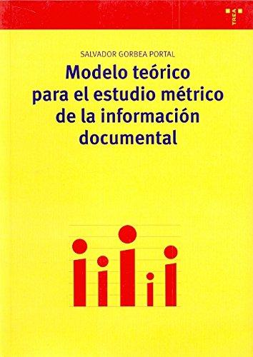 Modelo teórico para el estudio métrico de la información documental (Biblioteconomía y Administración Cultural)