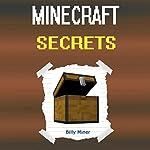 Minecraft Secrets | Billy Miner