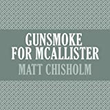 img - for Gunsmoke for Mcallister book / textbook / text book