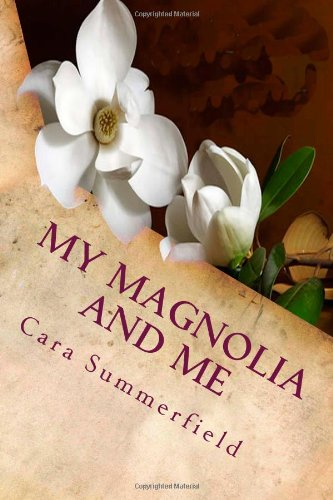 My Magnolia and Me