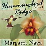 Hummingbird Ridge | Margaret Nava