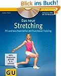 Das neue Stretching (mit DVD): Fit un...