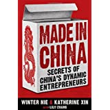 Made in China: Secrets of China's Dynamic Entrepreneurs