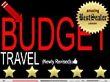 Budget Travel [Newly Revised]