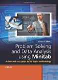 Problem Solving and Data Analysis Using Minitab