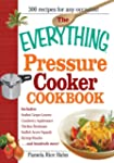 The Everything Pressure Cooker Cookbo...