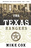 The Texas Rangers: Wearing the Cinco Peso, 1821-1900