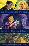 La Plume du Ph�nix - Livre II Nuages d'Orage