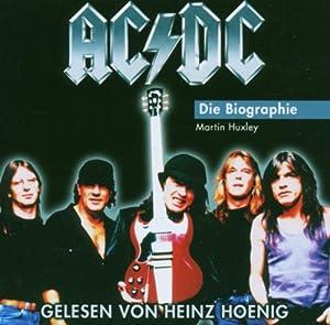 AC/DC - Die Biographie (gelesen von Heinz Hoenig) Hörbuch