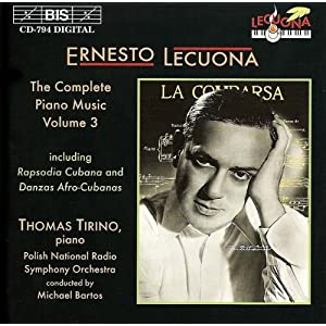 Thomas Tirino -  Lecuona: The Complete Piano Music, Vol.1