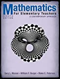 Mathematics for Elementary Teachers: A Contemporary Approach eBook: Gary L. Musser, Blake E. Peterson, William F. Burger