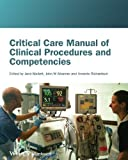 img - for Critical Care Manual of Clinical Procedures and Competencies by Mallett. Jane ( 2013 ) Paperback book / textbook / text book