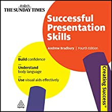 Successful Presentation Skills: Creating Success Series Audiobook by Andrew Bradbury Narrated by Daniel Philpott