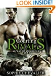 Courting Rivals: (Alphas of Storm Isl...