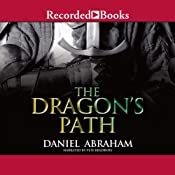 The Dragon's Path: Dagger and Coin, Book 1 | Daniel Abraham