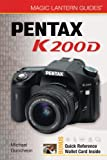 Michael Guncheon Pentax K200D (Magic Lantern Guides)