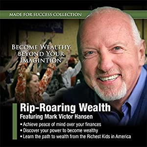 Rip-Roaring Wealth Audiobook