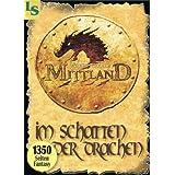 """Mittland 1 - Im Schatten der Drachen (1350 Seiten Fantasy)von """"Volker Ferkau"""""""