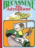 Bécassine en aéroplane, tome 12