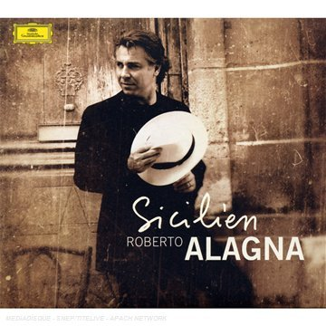Roberto Alagna - Sicilien - Zortam Music