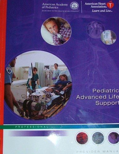 Pediatric Advanced Life Support Provider Manual (2006...