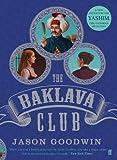 Jason Goodwin The Baklava Club (Yashim the Ottoman Detective)