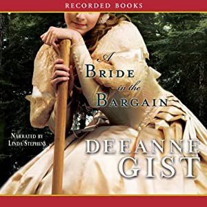 A Bride in the Bargain | [Deeanne Gist]