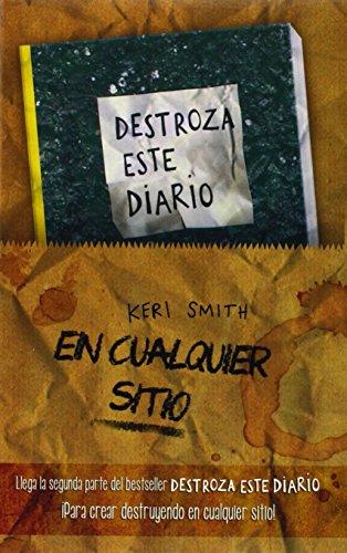 Kit Destroza Este Diario En Cualquier Sitio (Libros Singulares) de Keri Smith (3 feb 2015) Tapa blanda