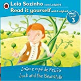 Jack and the Beanstalk Bilingual (Portuguese/English): Fairy Tales (Level 3) (Leia Sozinho Nivel 3 / Read It Yourself Level 3) (Portuguese Edition)