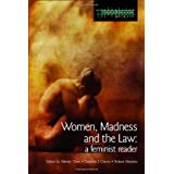 Women, Madness and the Law: A Feminist Reader (Glasshouse)