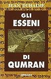 img - for Gli esseni di Qumran book / textbook / text book
