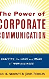 The Power of Corporate Communication: Crafting the Voice and Image of Your Business