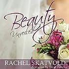 Beauty Unveiled: Riley Family Legacy Novellas, Book 2 Hörbuch von Rachel Skatvold Gesprochen von: Sarah Pavelec