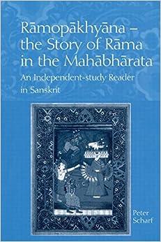 Ramopakhyana - The Story of Rama in the Mahabharata: A Sanskrit Independent-Study Reader price comparison at Flipkart, Amazon, Crossword, Uread, Bookadda, Landmark, Homeshop18