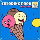 Coloring Book 15: Cute Times [Download]