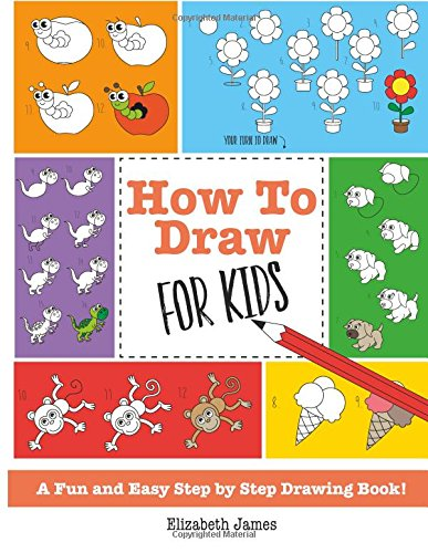 How To Draw for Kids: A Fun And Easy Step By Step Drawing Book! (Kid Drawing Book compare prices)