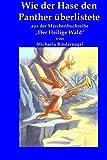 img - for Wie der Hase den Panther ueberlistete: Aus der Maerchenbuchreihe