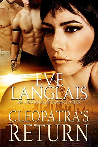 Eve Langlais - Cleopatra's Return: A Paranormal/Vampire Romance