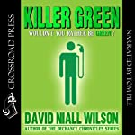 Killer Green | David Niall Wilson