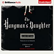 The Hangman's Daughter | [Oliver Ptzsch, Lee Chadeayne (translator)]